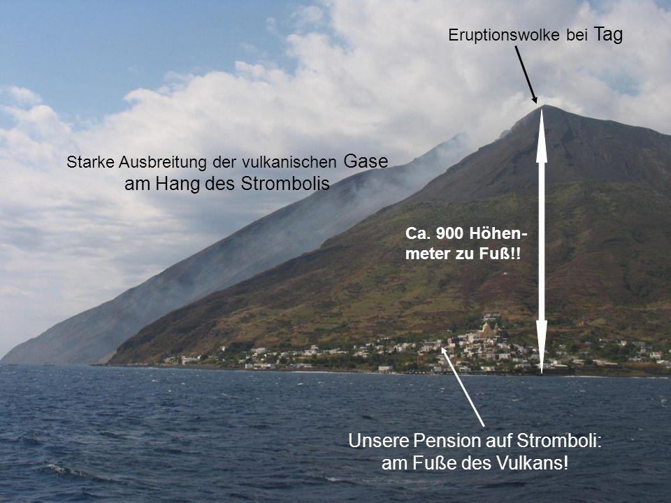 Unsere Pension auf Stromboli: am Fuße des Vulkans.