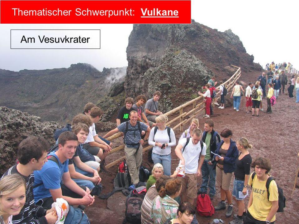 Am Vesuvkrater Thematischer Schwerpunkt: Vulkane Am Vesuvkrater