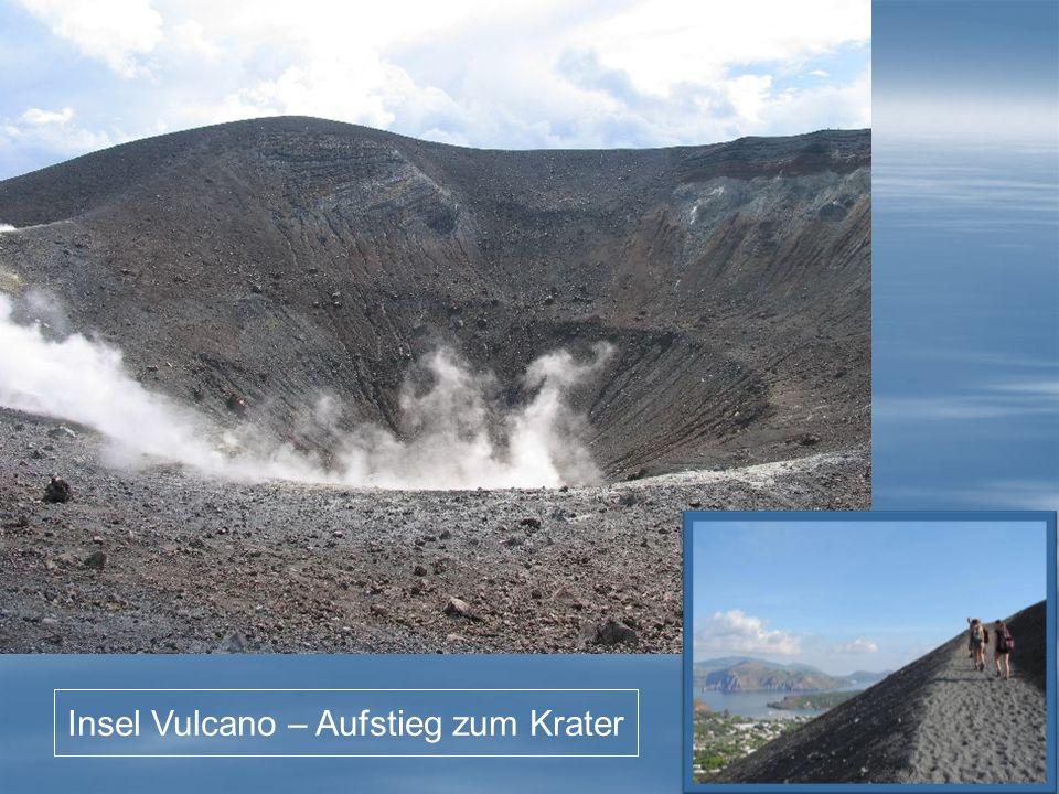 Insel Vulcano – Aufstieg zum Krater
