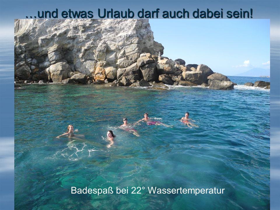 …und etwas Urlaub darf auch dabei sein! Baden auf Lipari