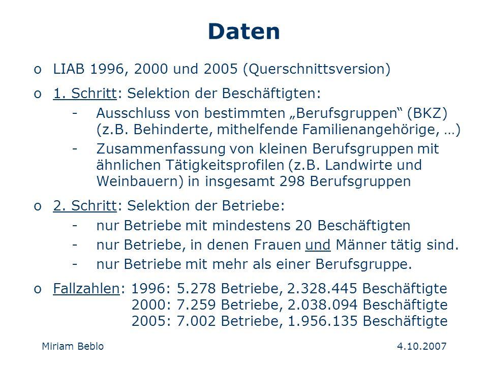 4.10.2007 Miriam Beblo Daten oLIAB 1996, 2000 und 2005 (Querschnittsversion) o1.