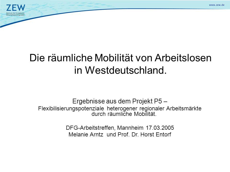 Die räumliche Mobilität von Arbeitslosen in Westdeutschland. Ergebnisse aus dem Projekt P5 – Flexibilisierungspotenziale heterogener regionaler Arbeit