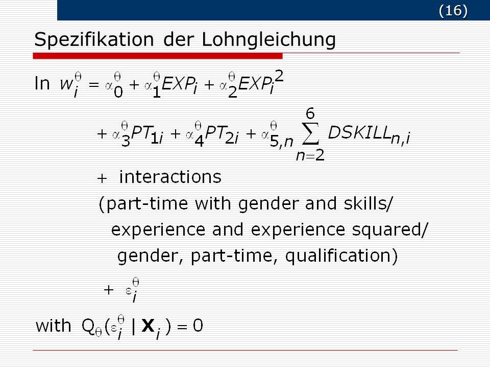 (16) (16) Spezifikation der Lohngleichung