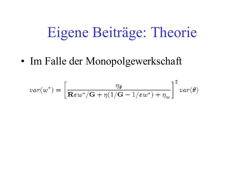 Im Falle der Monopolgewerkschaft Eigene Beiträge: Theorie