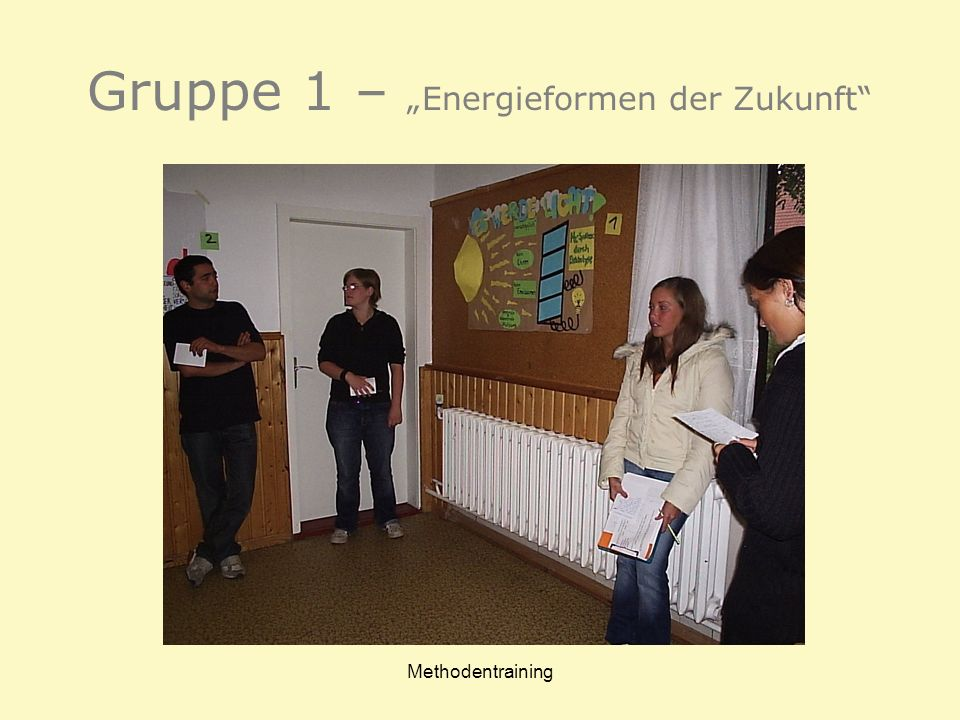 Methodentraining Gruppe 1 – Energieformen der Zukunft