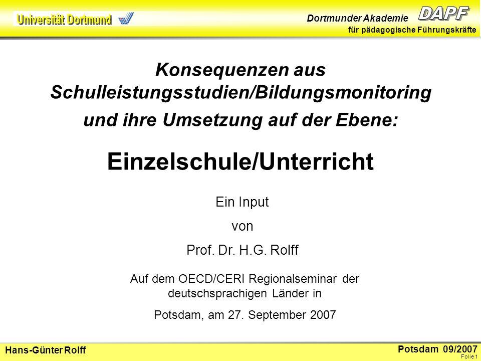 Potsdam 09/2007 Dortmunder Akademie für pädagogische Führungskräfte Hans-Günter Rolff Folie 2 1.