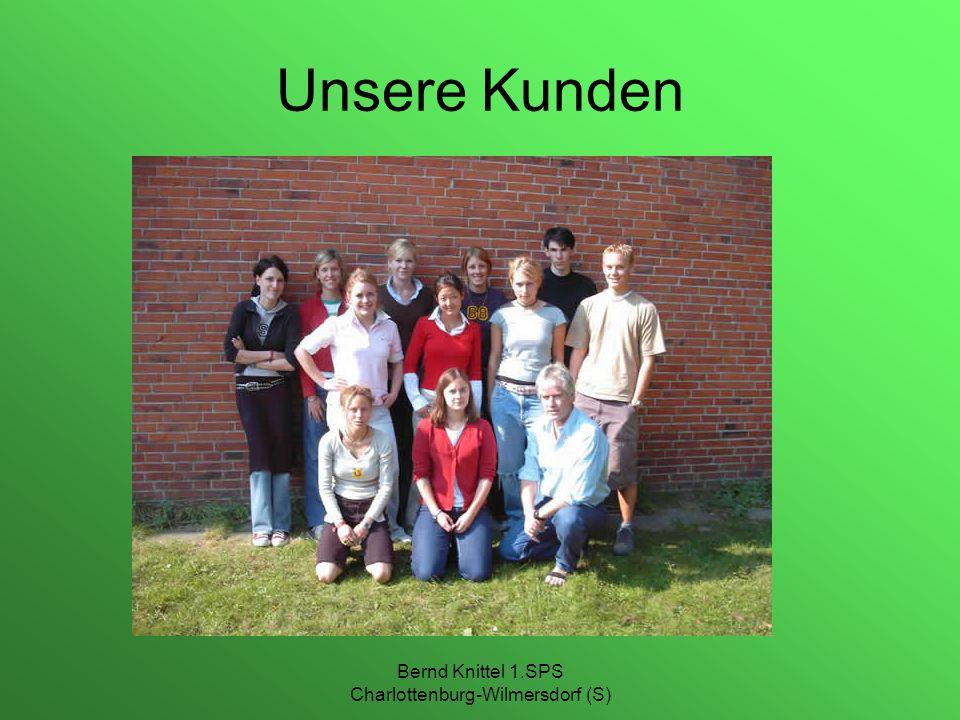 Bernd Knittel 1.SPS Charlottenburg-Wilmersdorf (S) Unsere Kunden