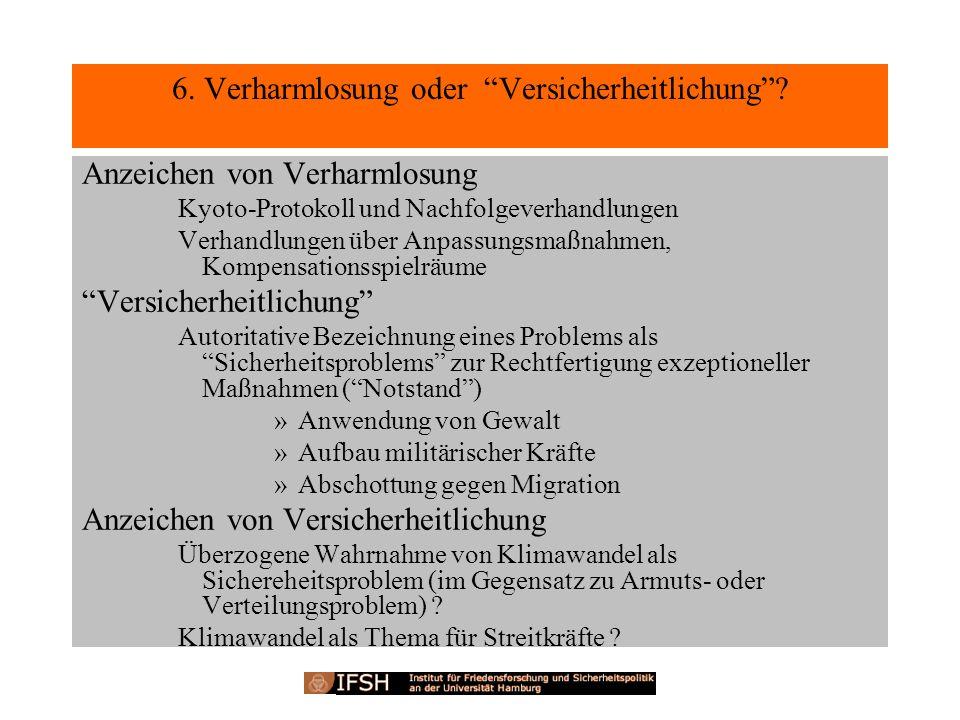 6.Verharmlosung oder Versicherheitlichung.