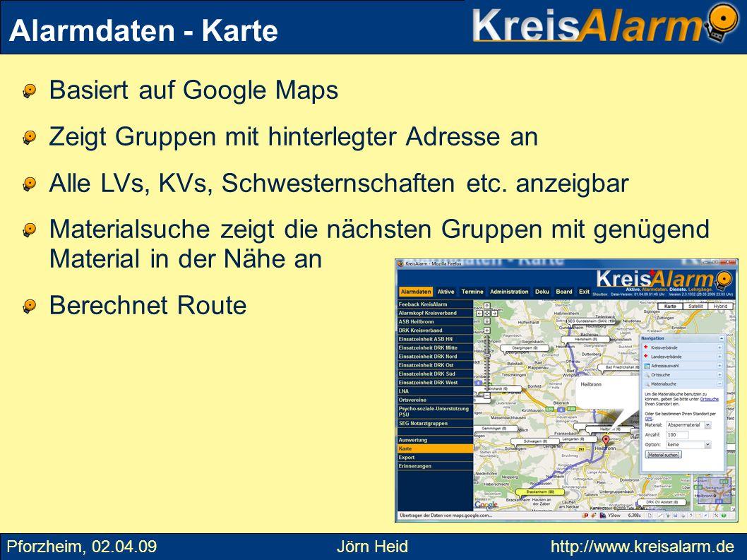 Basiert auf Google Maps Zeigt Gruppen mit hinterlegter Adresse an Alle LVs, KVs, Schwesternschaften etc. anzeigbar Materialsuche zeigt die nächsten Gr