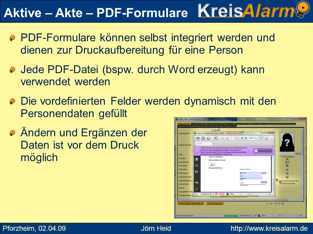 PDF-Formulare können selbst integriert werden und dienen zur Druckaufbereitung für eine Person Jede PDF-Datei (bspw. durch Word erzeugt) kann verwende