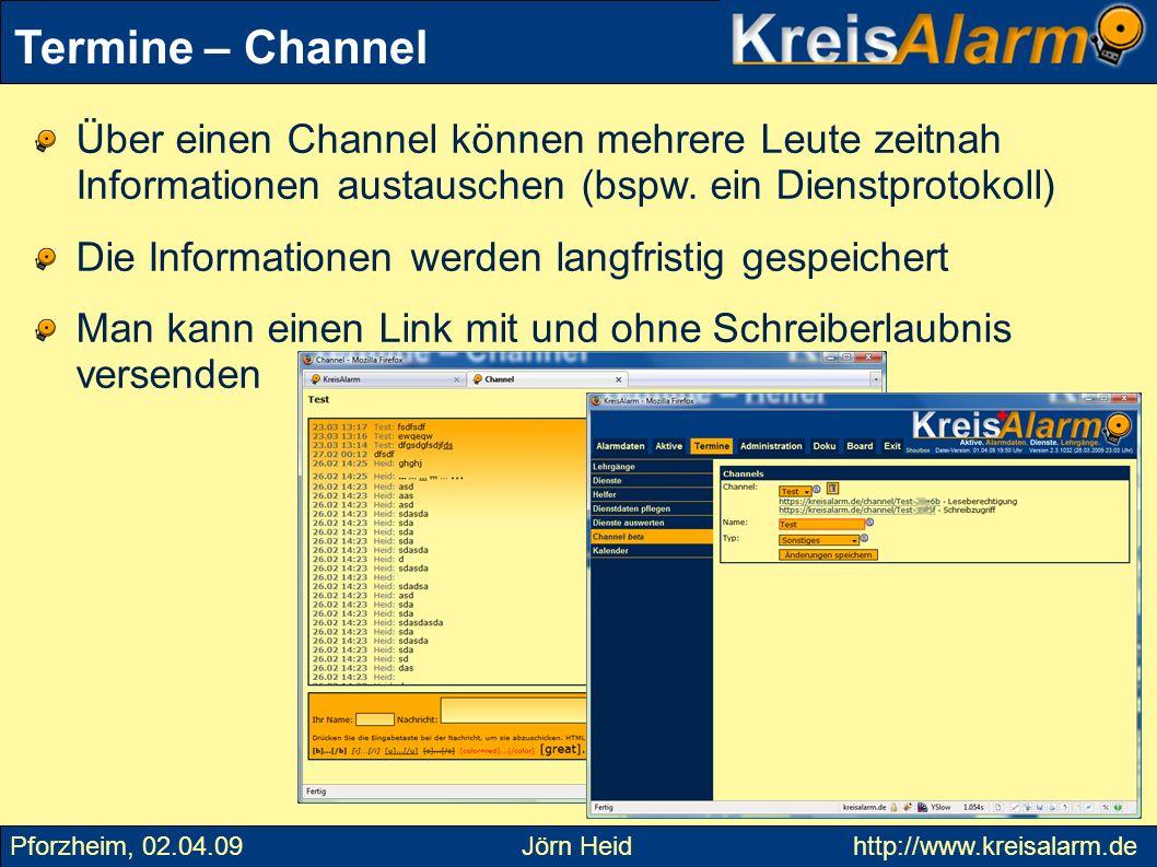 Über einen Channel können mehrere Leute zeitnah Informationen austauschen (bspw. ein Dienstprotokoll) Die Informationen werden langfristig gespeichert