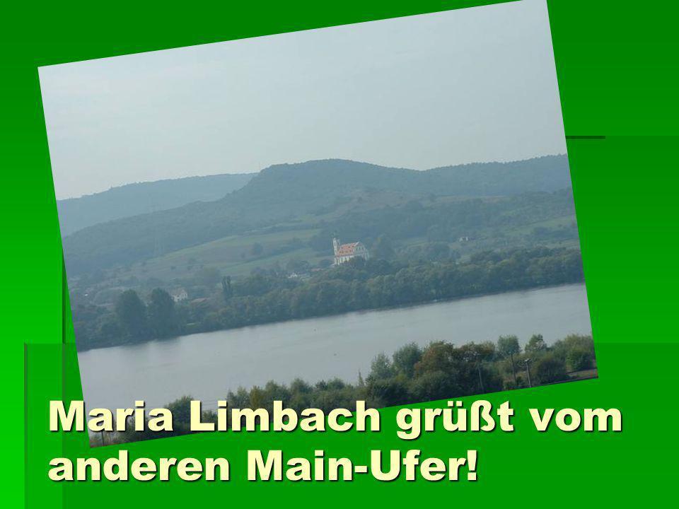 Maria Limbach grüßt vom anderen Main-Ufer!