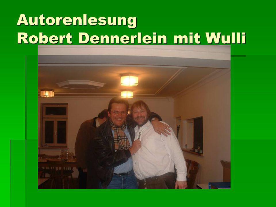 Autorenlesung Robert Dennerlein mit Wulli