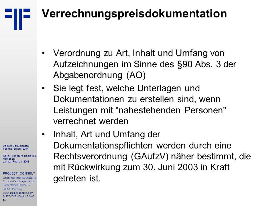 30 Update Dokumenten- Technologien (S204) Köln, Frankfurt, Hamburg, München Januar/Februar 2006 PROJECT CONSULT Unternehmensberatung Dr.