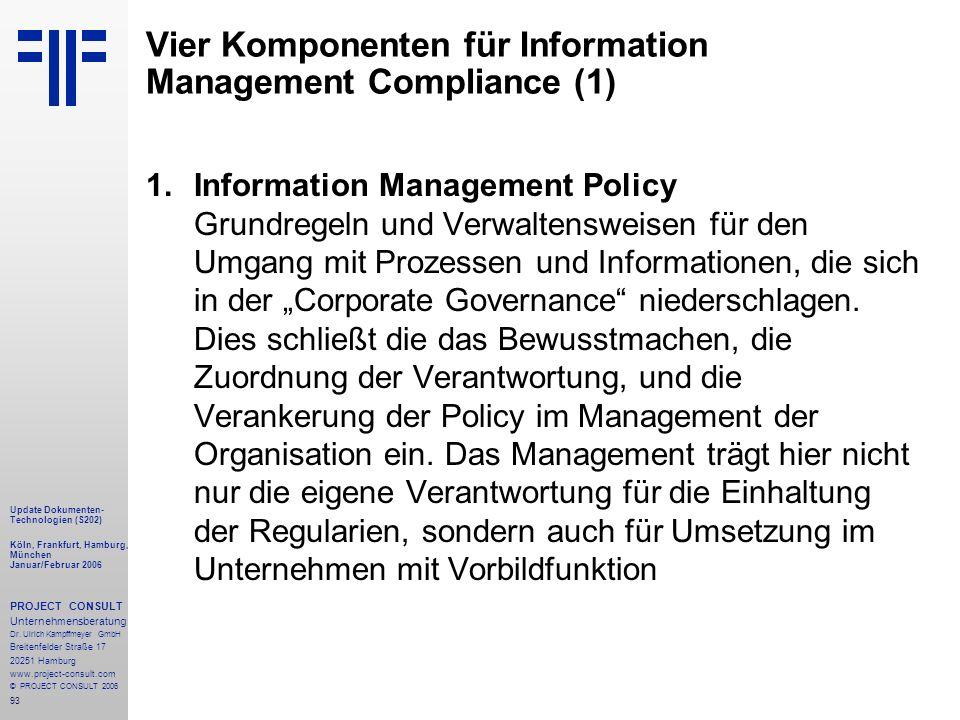 93 Update Dokumenten- Technologien (S202) Köln, Frankfurt, Hamburg, München Januar/Februar 2006 PROJECT CONSULT Unternehmensberatung Dr.