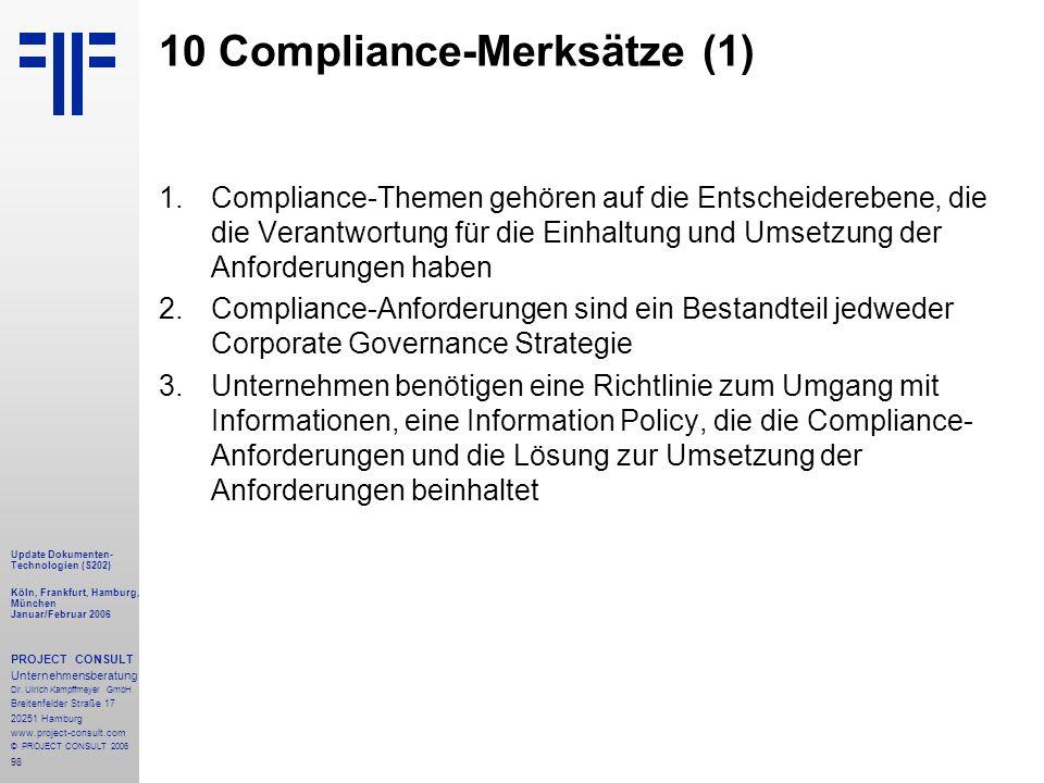 98 Update Dokumenten- Technologien (S202) Köln, Frankfurt, Hamburg, München Januar/Februar 2006 PROJECT CONSULT Unternehmensberatung Dr.