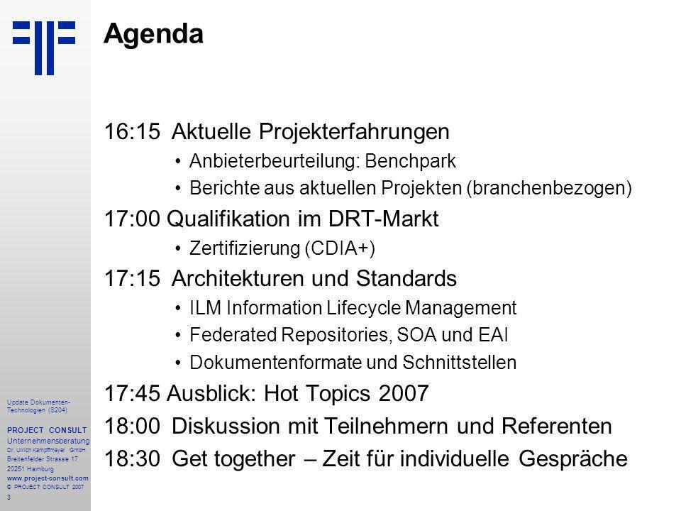 3 Update Dokumenten- Technologien (S204) PROJECT CONSULT Unternehmensberatung Dr. Ulrich Kampffmeyer GmbH Breitenfelder Strasse 17 20251 Hamburg www.p