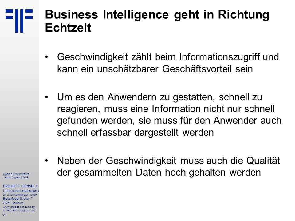 26 Update Dokumenten- Technologien (S204) PROJECT CONSULT Unternehmensberatung Dr. Ulrich Kampffmeyer GmbH Breitenfelder Straße 17 20251 Hamburg www.p