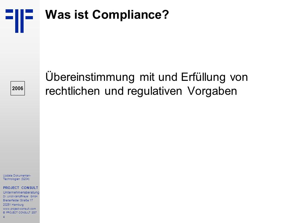 85 Update Dokumenten- Technologien (S204) PROJECT CONSULT Unternehmensberatung Dr.