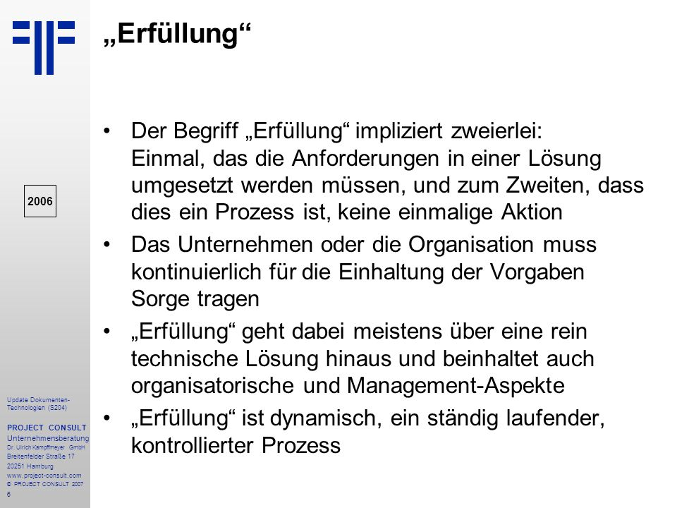 137 Update Dokumenten- Technologien (S204) PROJECT CONSULT Unternehmensberatung Dr.