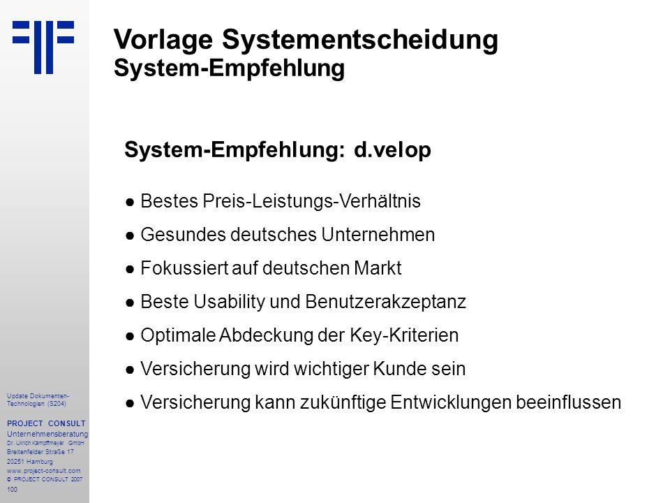 100 Update Dokumenten- Technologien (S204) PROJECT CONSULT Unternehmensberatung Dr.