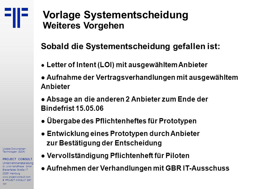 101 Update Dokumenten- Technologien (S204) PROJECT CONSULT Unternehmensberatung Dr.