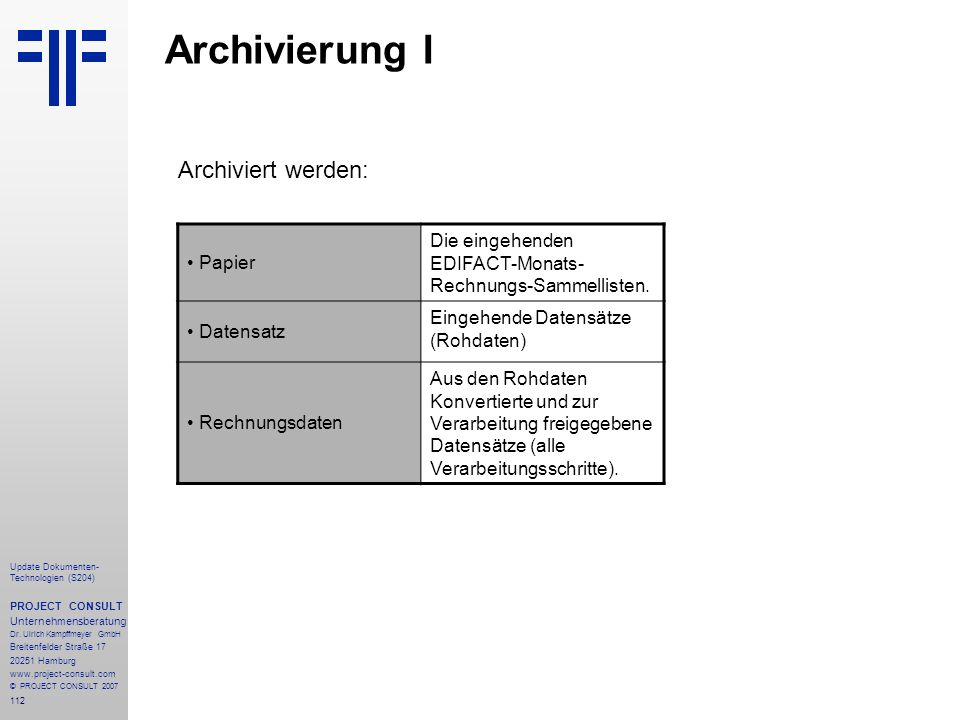 112 Update Dokumenten- Technologien (S204) PROJECT CONSULT Unternehmensberatung Dr.