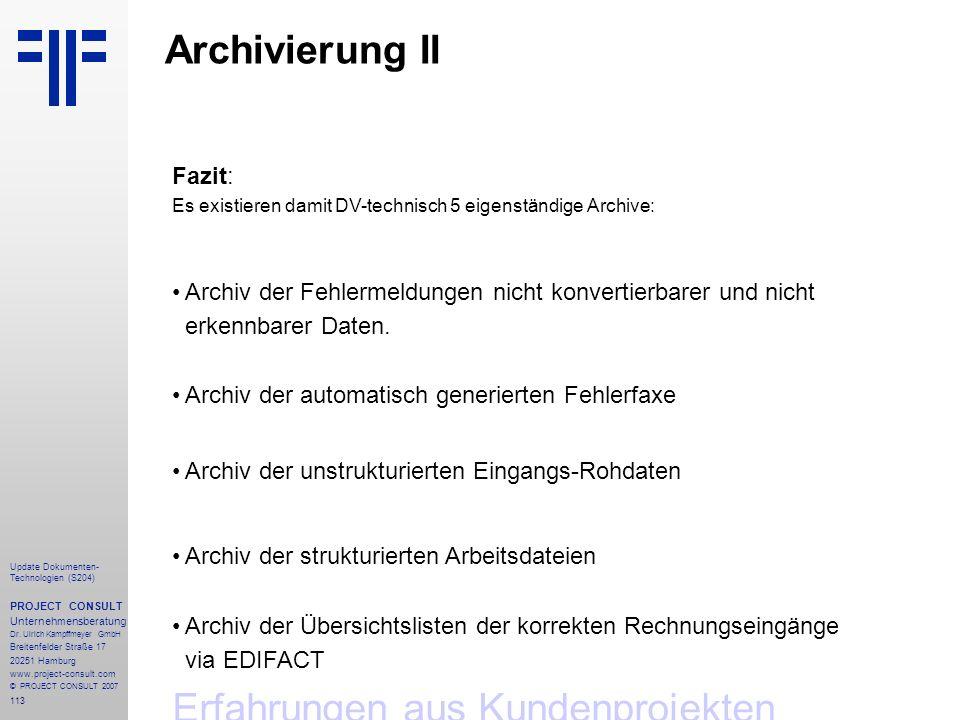 113 Update Dokumenten- Technologien (S204) PROJECT CONSULT Unternehmensberatung Dr.