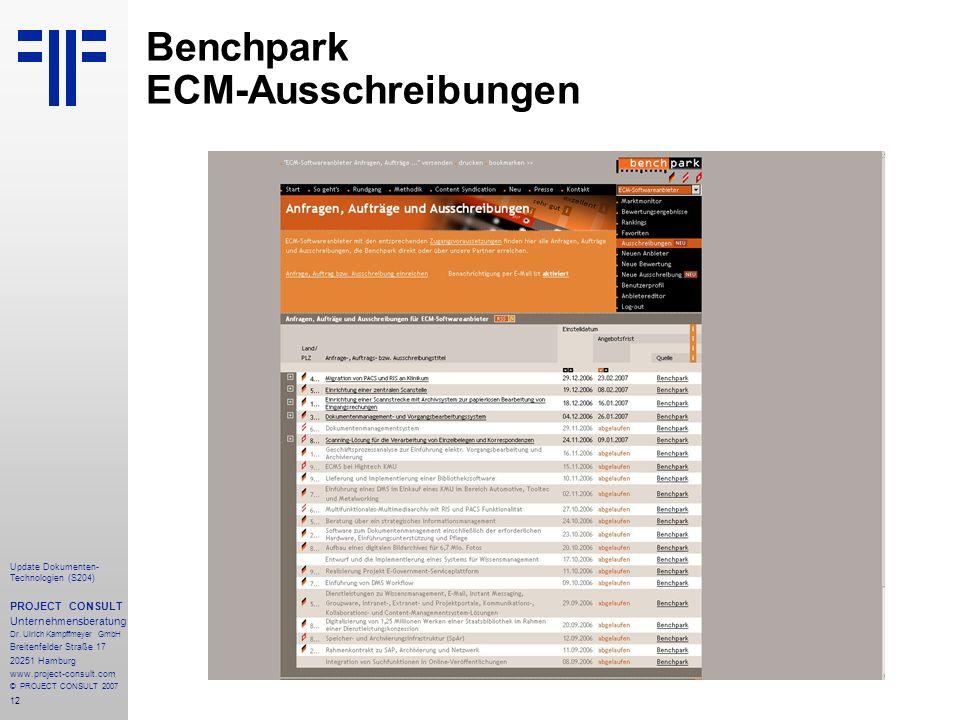 12 Update Dokumenten- Technologien (S204) PROJECT CONSULT Unternehmensberatung Dr. Ulrich Kampffmeyer GmbH Breitenfelder Straße 17 20251 Hamburg www.p