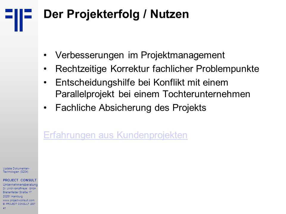 41 Update Dokumenten- Technologien (S204) PROJECT CONSULT Unternehmensberatung Dr.