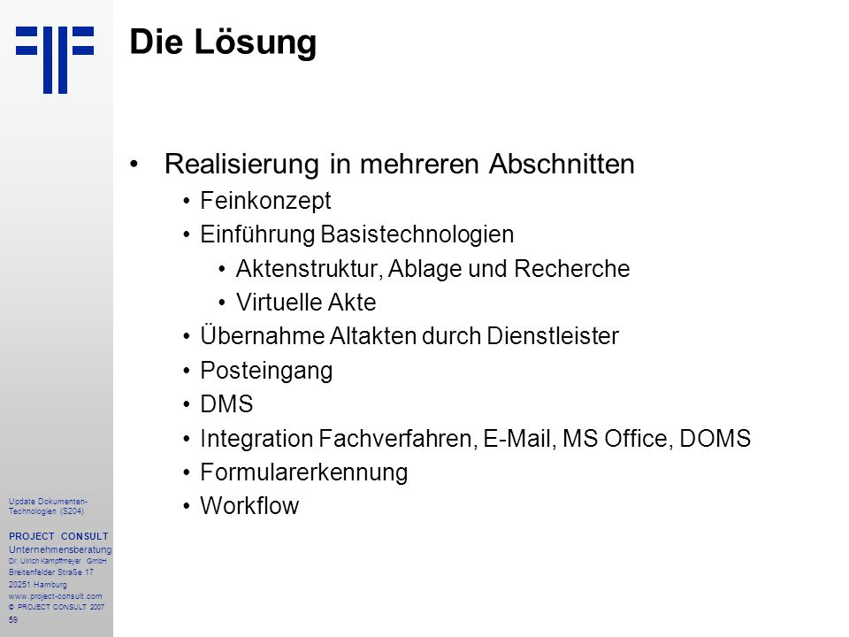 59 Update Dokumenten- Technologien (S204) PROJECT CONSULT Unternehmensberatung Dr.