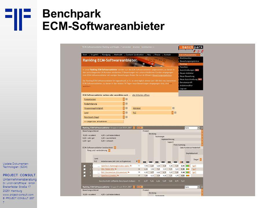 7 Update Dokumenten- Technologien (S204) PROJECT CONSULT Unternehmensberatung Dr. Ulrich Kampffmeyer GmbH Breitenfelder Straße 17 20251 Hamburg www.pr