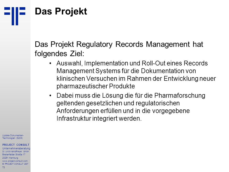 73 Update Dokumenten- Technologien (S204) PROJECT CONSULT Unternehmensberatung Dr.