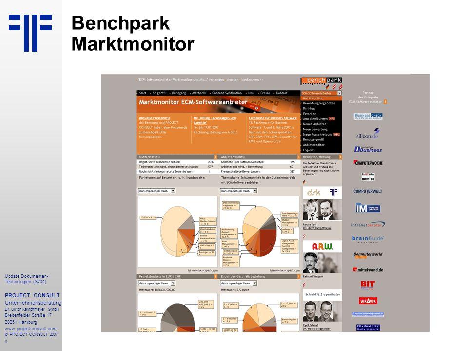 8 Update Dokumenten- Technologien (S204) PROJECT CONSULT Unternehmensberatung Dr. Ulrich Kampffmeyer GmbH Breitenfelder Straße 17 20251 Hamburg www.pr