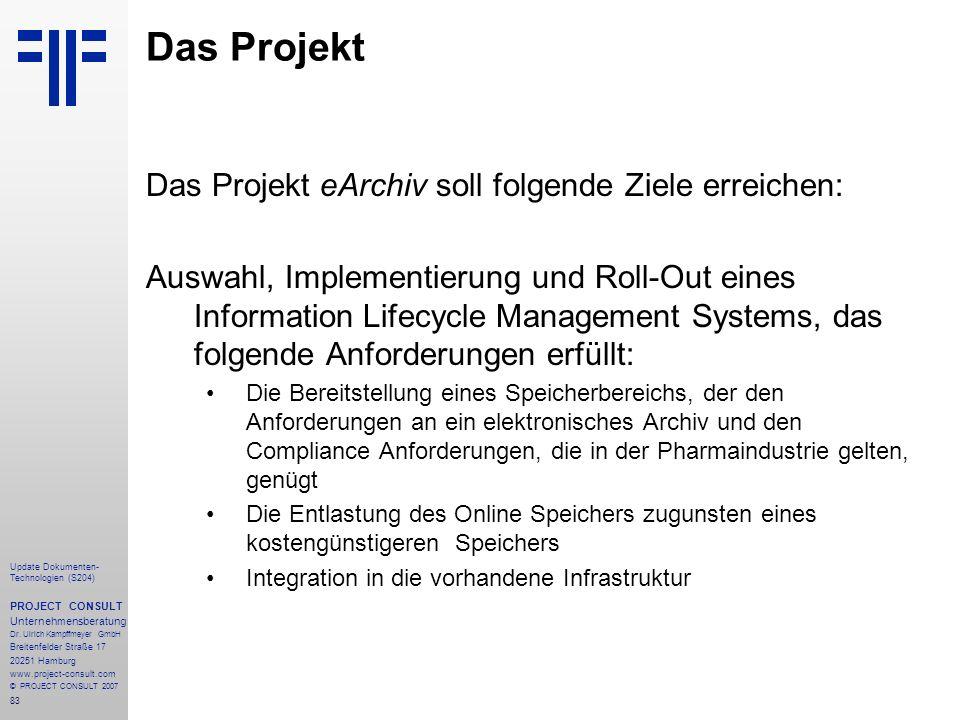 83 Update Dokumenten- Technologien (S204) PROJECT CONSULT Unternehmensberatung Dr.