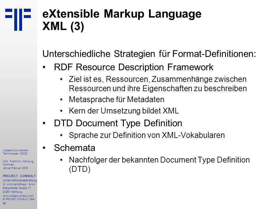 60 Update Dokumenten- Technologien (S202) Köln, Frankfurt, Hamburg, München Januar/Februar 2006 PROJECT CONSULT Unternehmensberatung Dr.