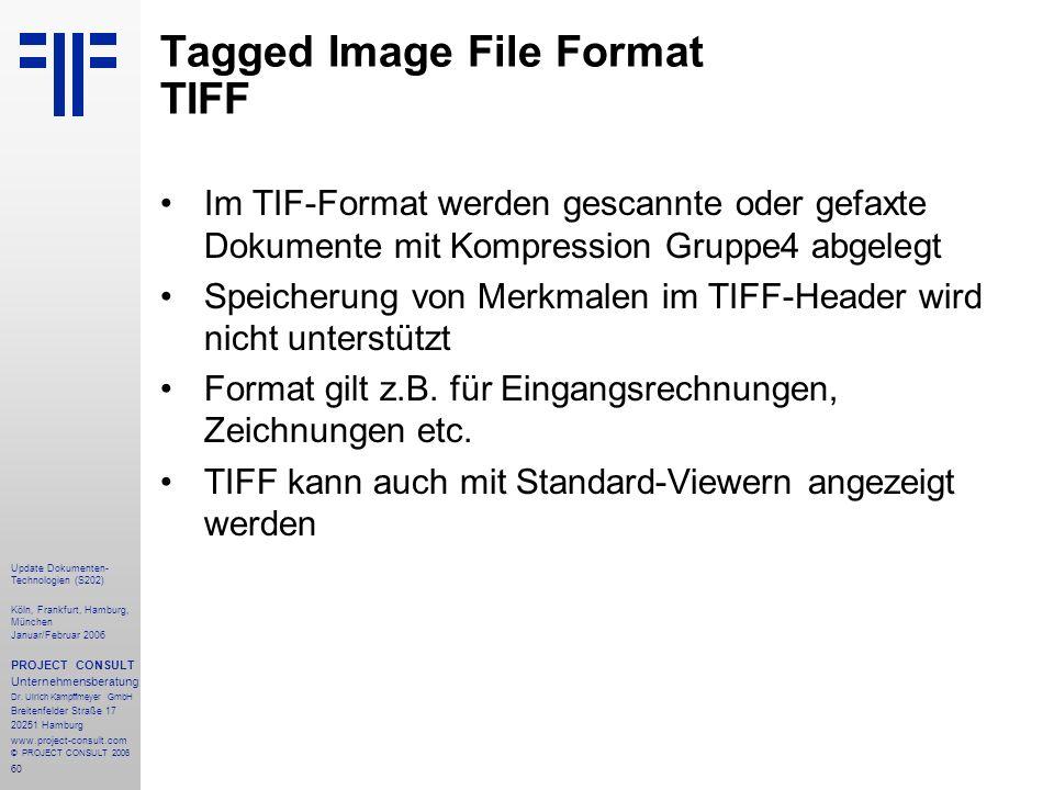 61 Update Dokumenten- Technologien (S202) Köln, Frankfurt, Hamburg, München Januar/Februar 2006 PROJECT CONSULT Unternehmensberatung Dr.