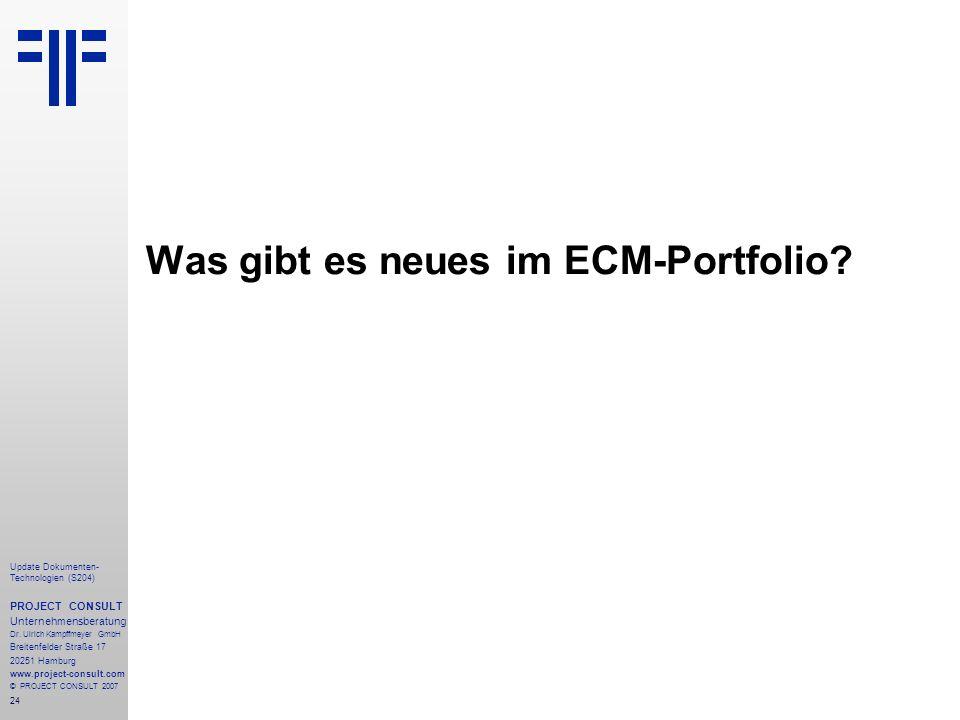 24 Update Dokumenten- Technologien (S204) PROJECT CONSULT Unternehmensberatung Dr. Ulrich Kampffmeyer GmbH Breitenfelder Straße 17 20251 Hamburg www.p