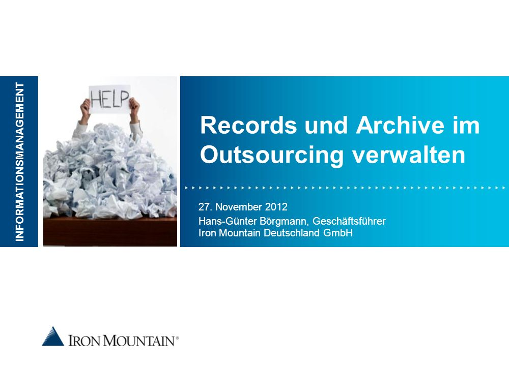 Lösungen über den gesamten Informations- lebenszyklus Analyse/Beratung Abholung/Anlieferung der Papierunterlagen oder Datenträger Sichere Archivierung und Schutz 12 Iron Mountain- Hochsicherheitscenter Ggf.