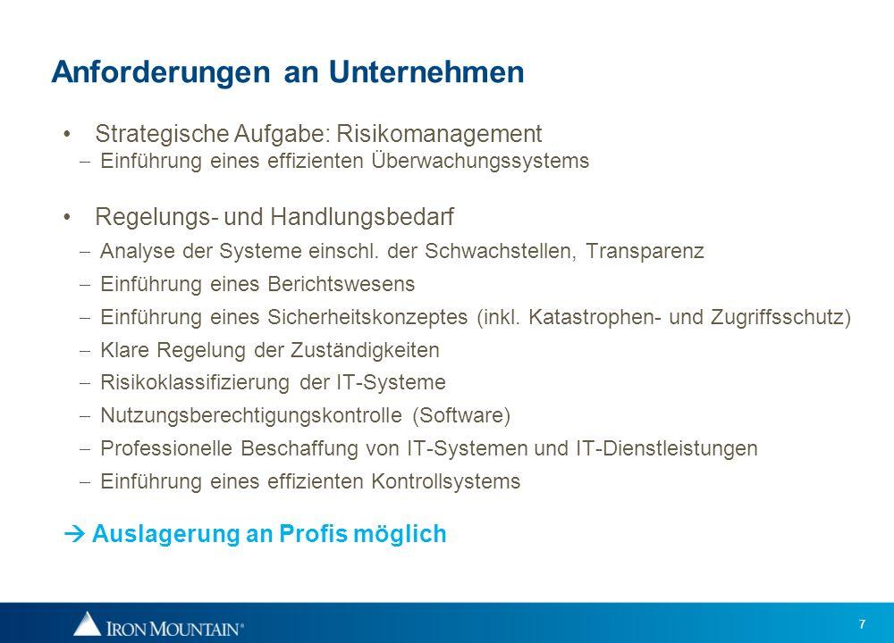 7 Anforderungen an Unternehmen Strategische Aufgabe: Risikomanagement Einführung eines effizienten Überwachungssystems Regelungs- und Handlungsbedarf