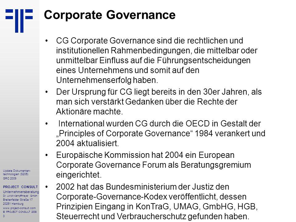 3 Update Dokumenten- technologien (S205) GRC 2009 PROJECT CONSULT Unternehmensberatung Dr. Ulrich Kampffmeyer GmbH Breitenfelder Straße 17 20251 Hambu