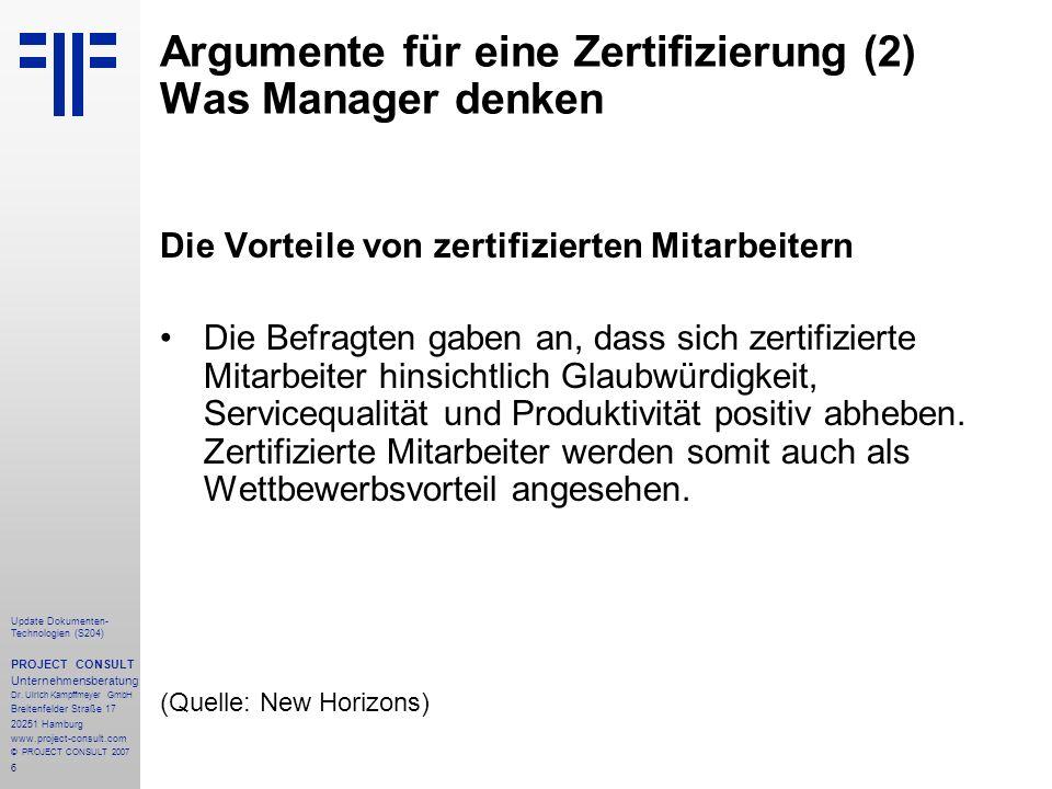 7 Update Dokumenten- Technologien (S204) PROJECT CONSULT Unternehmensberatung Dr.