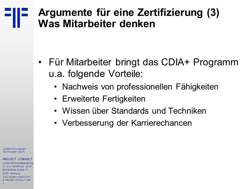 28 Update Dokumenten- Technologien (S204) PROJECT CONSULT Unternehmensberatung Dr.