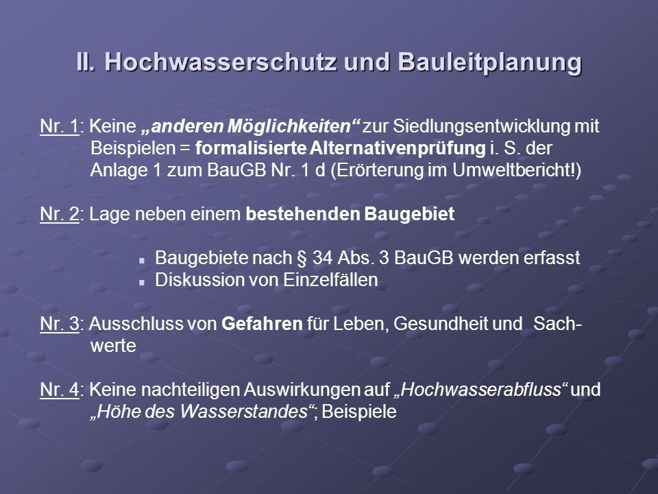 II. Hochwasserschutz und Bauleitplanung Nr. 1: Keine anderen Möglichkeiten zur Siedlungsentwicklung mit Beispielen = formalisierte Alternativenprüfung