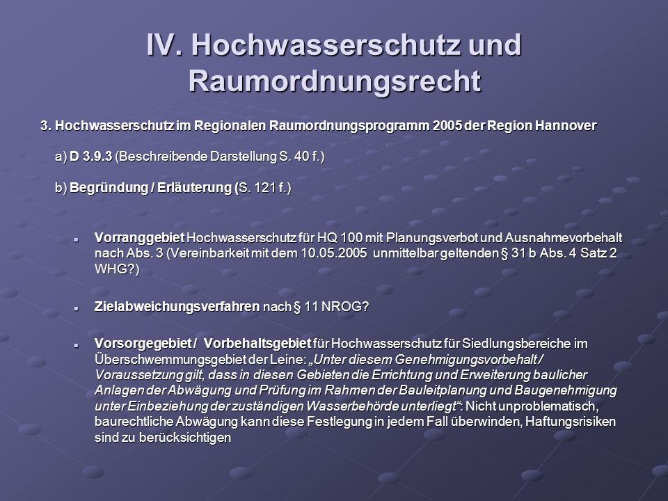 IV. Hochwasserschutz und Raumordnungsrecht 3. Hochwasserschutz im Regionalen Raumordnungsprogramm 2005 der Region Hannover a) D 3.9.3 (Beschreibende D
