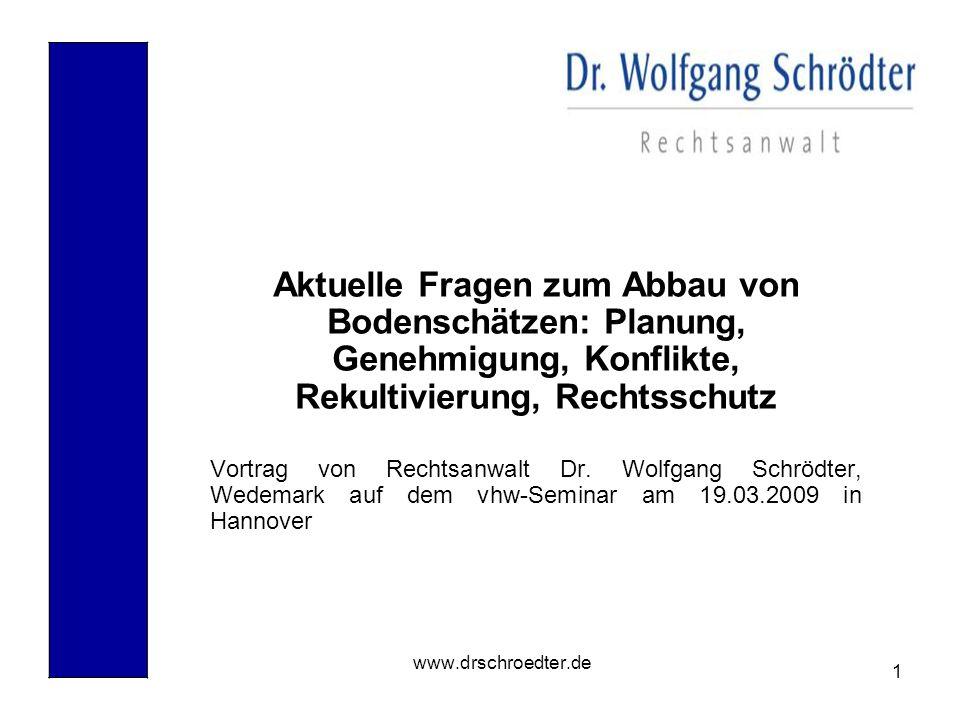 2 www.drschroedter.de I.Die wesentlichen Rechtsgrundlagen im Überblick 1.