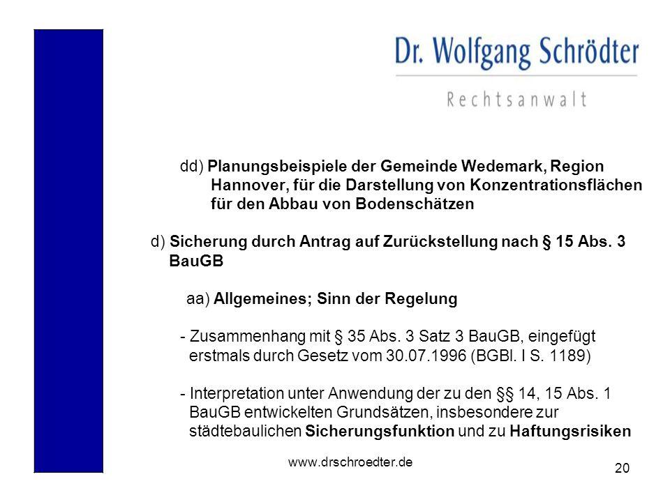 20 www.drschroedter.de dd) Planungsbeispiele der Gemeinde Wedemark, Region Hannover, für die Darstellung von Konzentrationsflächen für den Abbau von B
