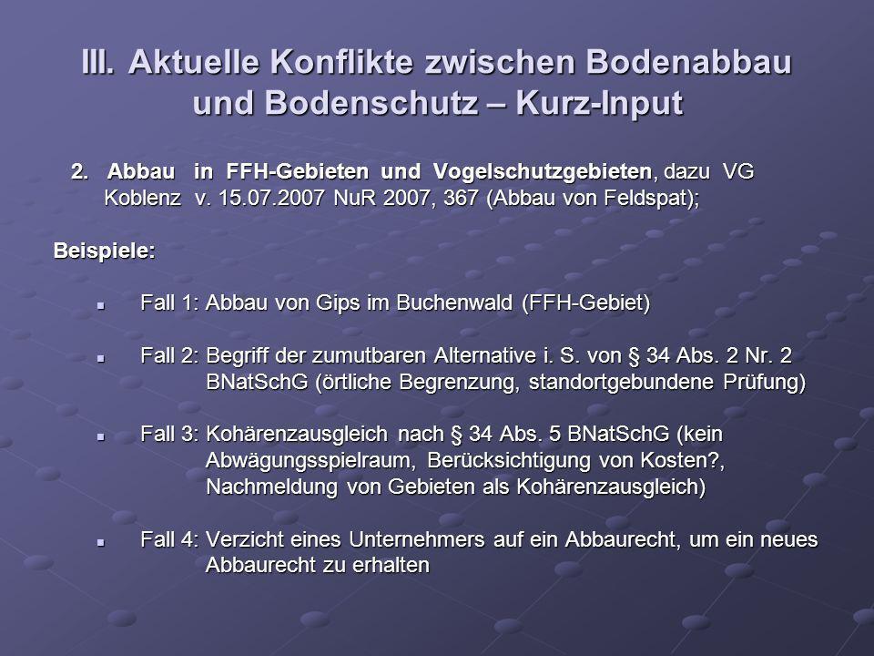 III. Aktuelle Konflikte zwischen Bodenabbau und Bodenschutz – Kurz-Input 2. Abbau in FFH-Gebieten und Vogelschutzgebieten, dazu VG Koblenz v. 15.07.20