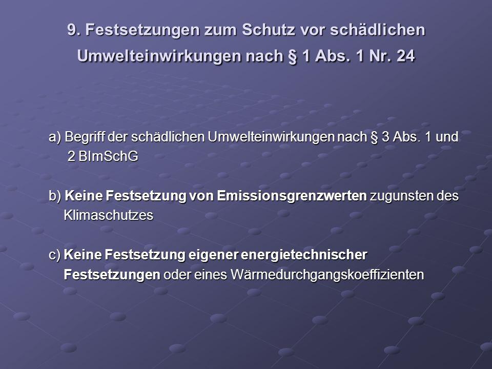 9. Festsetzungen zum Schutz vor schädlichen Umwelteinwirkungen nach § 1 Abs. 1 Nr. 24 a) Begriff der schädlichen Umwelteinwirkungen nach § 3 Abs. 1 un