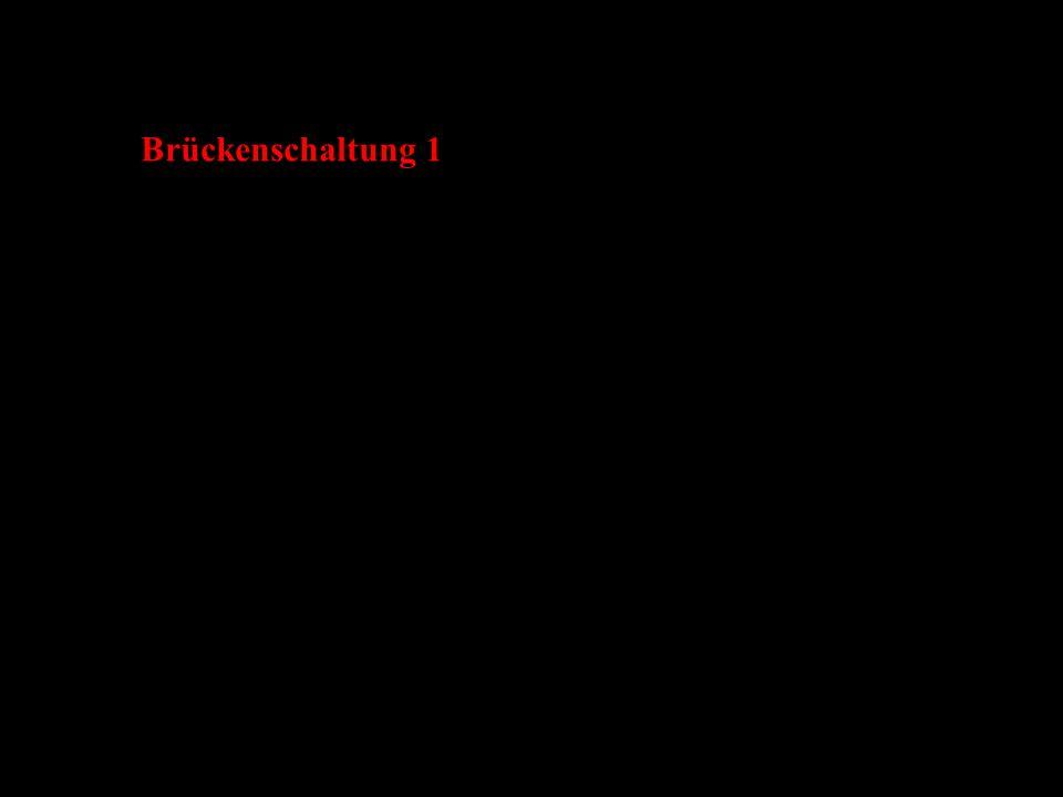 Brückenschaltung 1